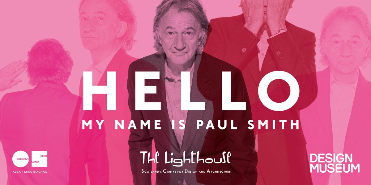 "Mame Fashion Dictionary: Paul Smith Exhibition ""Hello My Name is Paul Smith"""