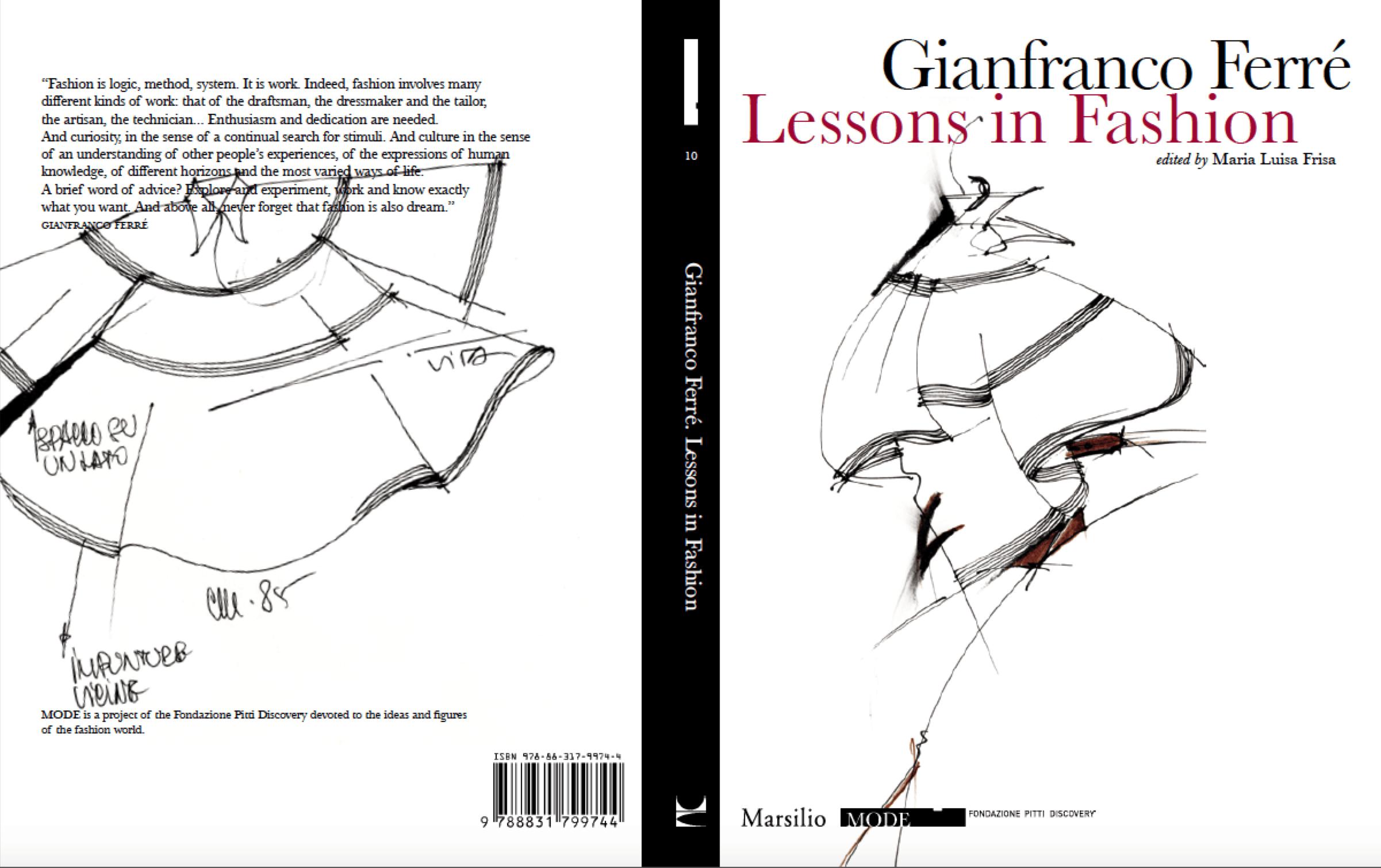 Gianfranco Ferre Foundation Lessons in Fashion